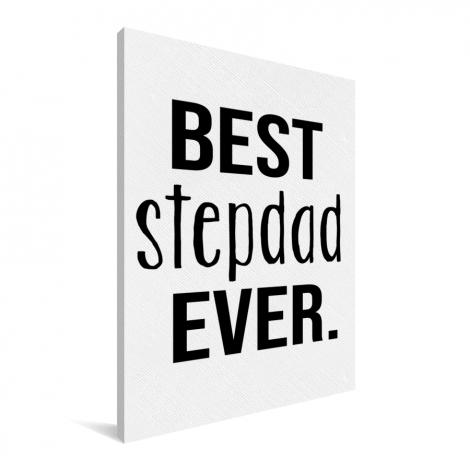 Vaderdag - Best stepdad ever Canvas