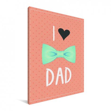 Vaderdag - I love dad met strik Canvas